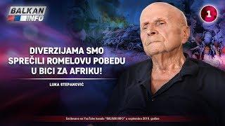 INTERVJU: Luka Stepanović - Diverzijama smo sprečili da Romel pobedi saveznike u Africi! (15.9.2019)