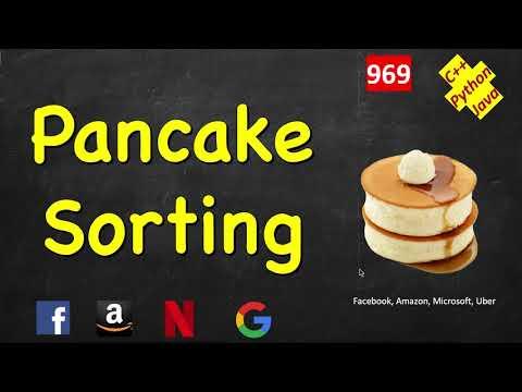 Pancake Sorting   LeetCode 969   C++, Java, Python