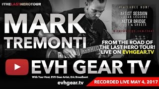 EVH Gear TV With Mark Tremonti Of Alter Bridge - Creed - Tremonti