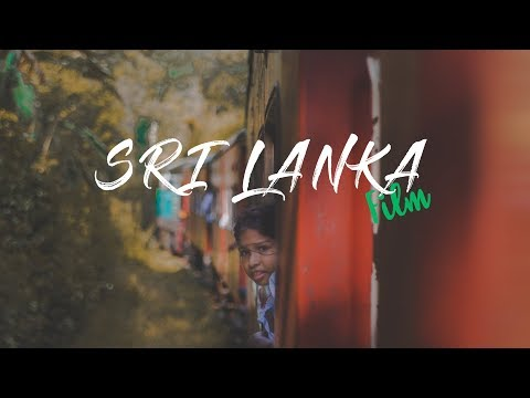 Ep. 17 Sri Lanka travel film 2018
