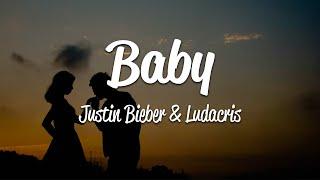 Justin Bieber - Baby (Lyrics) ft. Ludacris