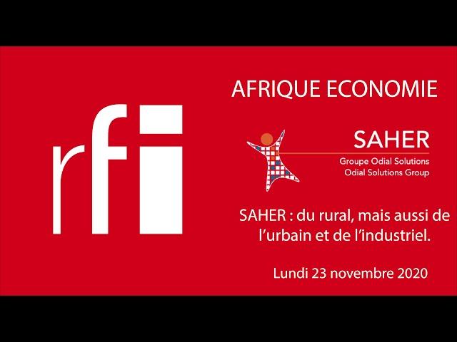 RFI: Interview de Nadim CHARARA, Directeur de SAHER, dans l'émission AFRIQUE ECONOMIE