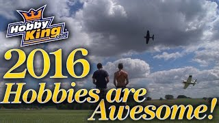 Hobbies Are Awesome 2016 - Hobbyking Live