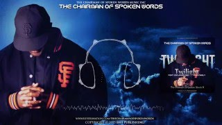 The Chairman of Spoken Words, Twilight, ft Dom Jones & Four Family (mp3)