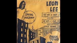 Leon Lee– He Was A Man