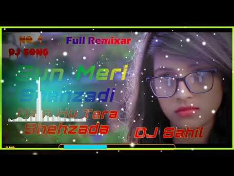 sun-meri-shehzadi-main-hu-tera-shehzada-dj-sahil-hard-mix