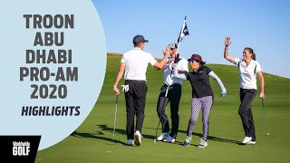 HIGHLIGHTS: Troon Abu Dhabi Pro-Am 2020