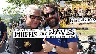 WHEELS AND WAVES 2017 Motorcycles Surf Music Skate Punks Peak Races flattrack Classic BMW Kompressor