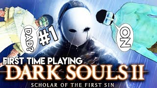 First Time Playing Dark Souls 2: Scholar Of The First Sin! - The NEW Snatchr Family Member!