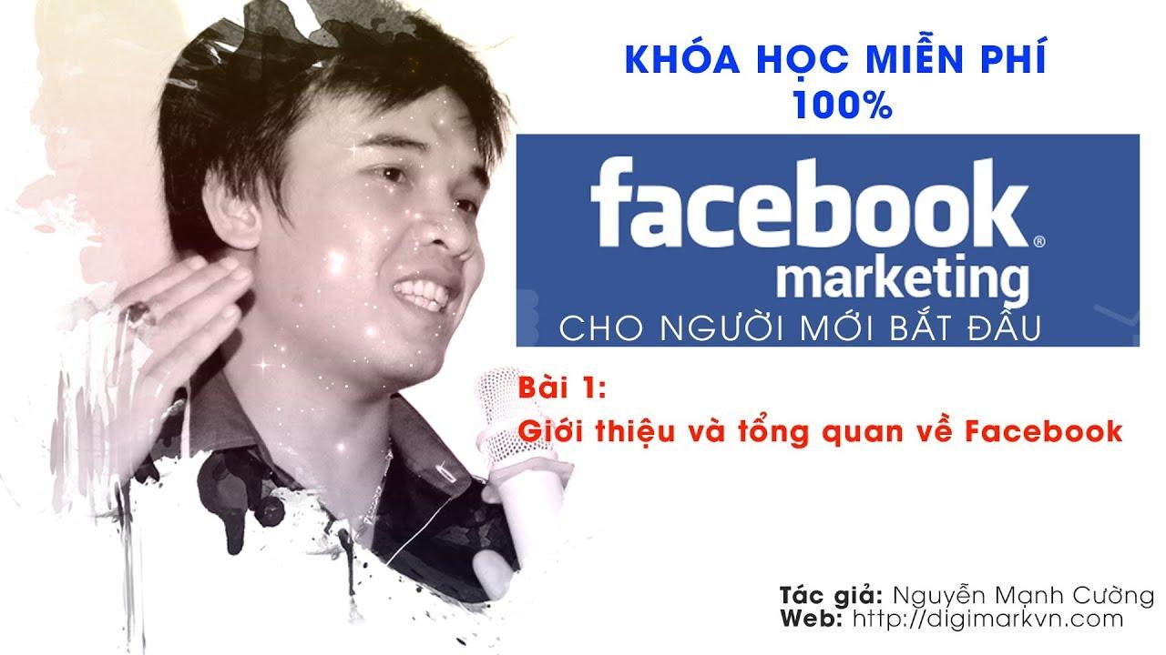 Bài 1 – Giới thiệu và tổng quan về Facebook