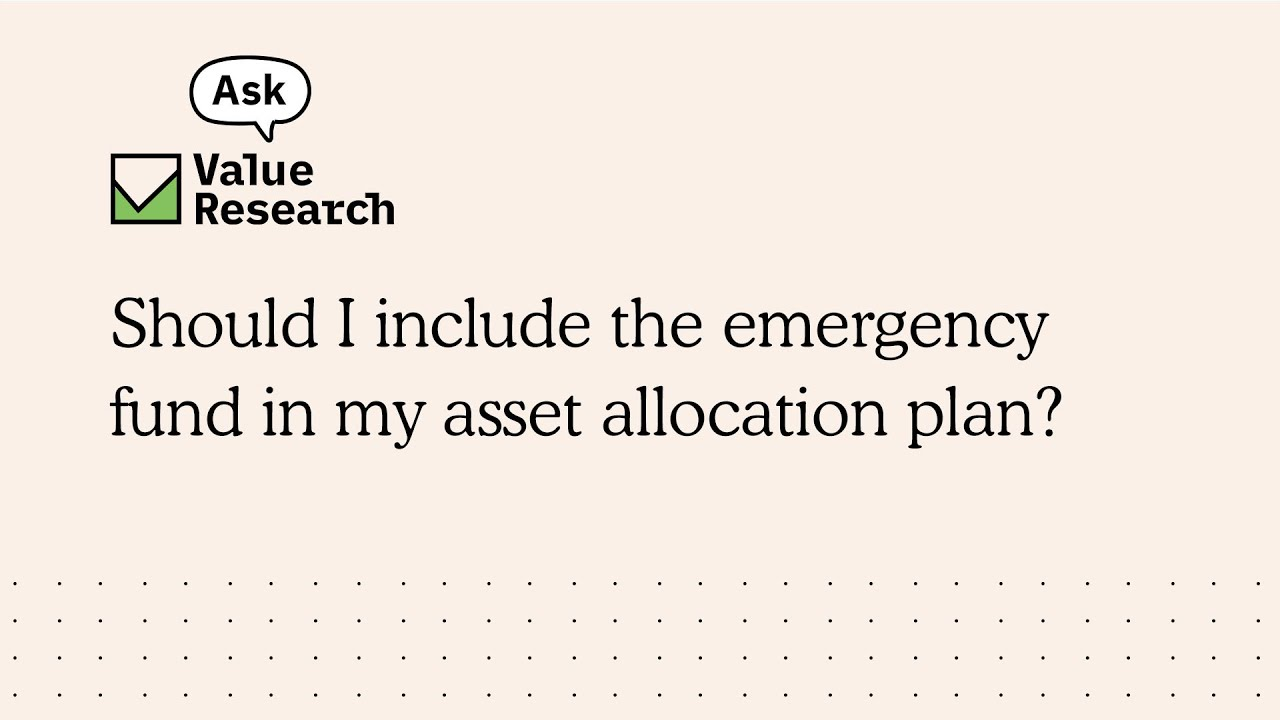 Should I include the emergency fund in my asset allocation plan?