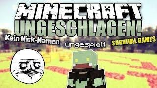 Kein Nickname & Fragen beantworten! - Minecraft UNGESCHLAGEN #56 Survival Games | ungespielt