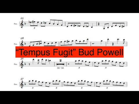Bud Powell ''Tempus Fugit'' Solo Transcription