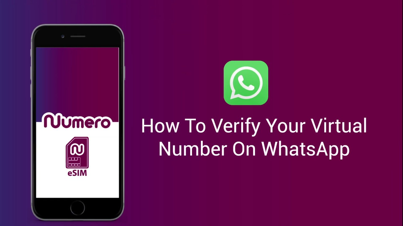How To Verify Virtual Number For WhatsApp Using Numero eSIM
