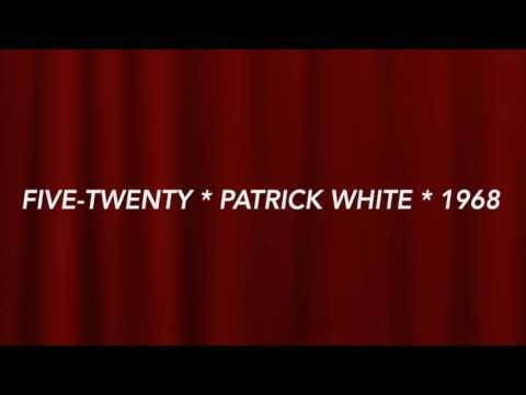 Five-Twenty - Patrick White (1968)