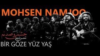 Mohsen Namjoo - Yek Chashm Va Sad Nam (Türkçe Alt yazılı)