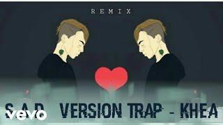 S.A.D - Khea | Instrumental Version Trap (Karaoke)