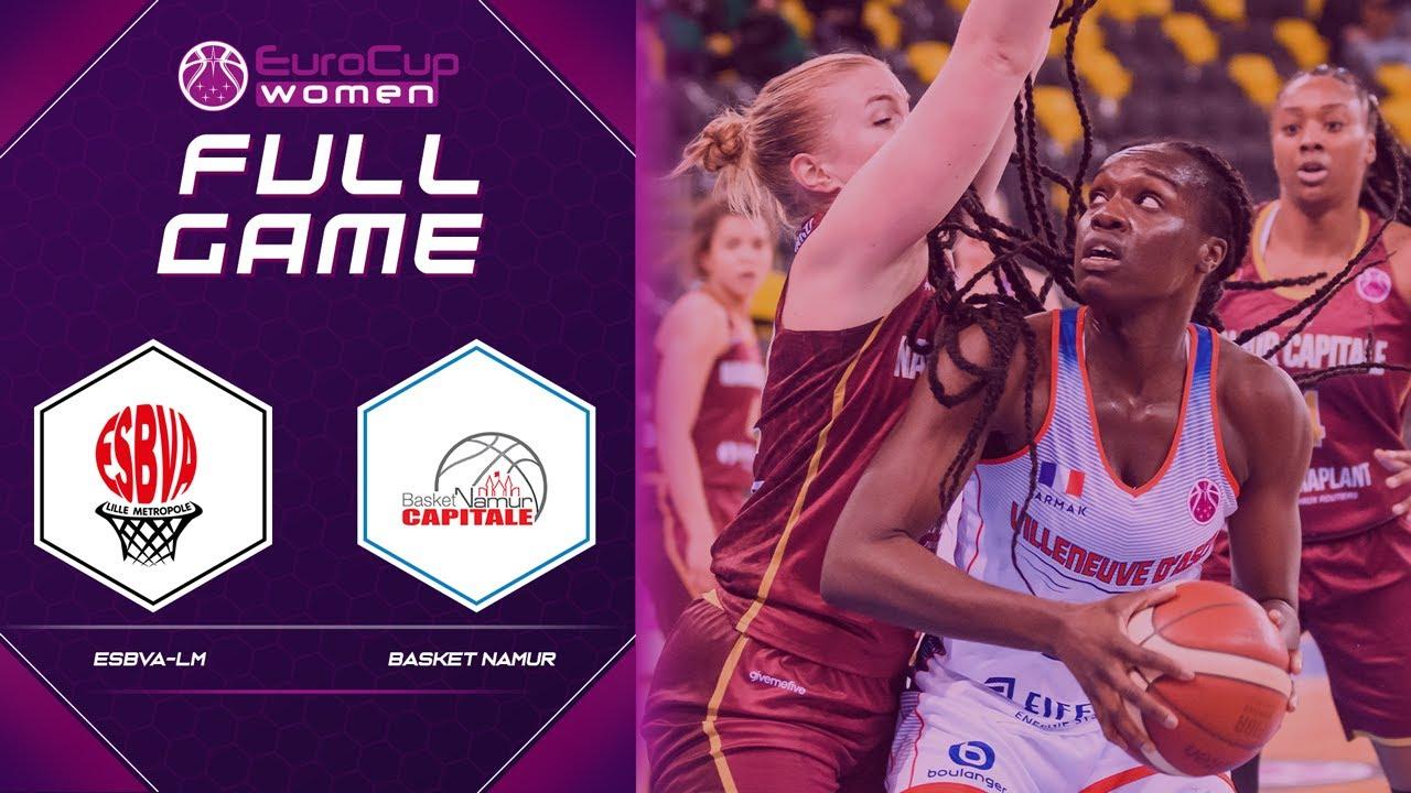 ESBVA-LM v Namur   Full Game - EuroCup Women 2020