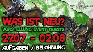 Monster Hunter World Deutsch - Vorstellung neuer Event Quests, 27.07-02.08, Aufgaben/Belohnungen