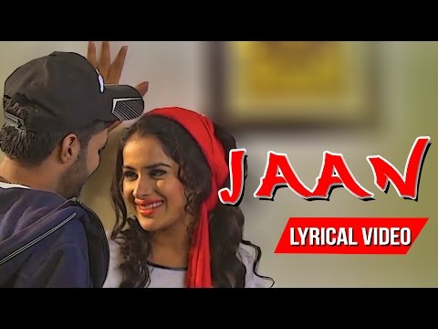 Jaan ● Eternal Love ● Happy Raikoti ● Lyrical Video ● New Punjabi Songs 2016 ● Lokdhun