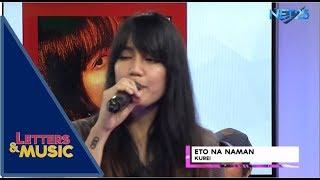 Gambar cover Kurei - Eto Na Naman (NET25 Letters and Music)