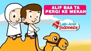 lagu anak islami pergike mekkah lagu alif ba ta lagu anak indonesia