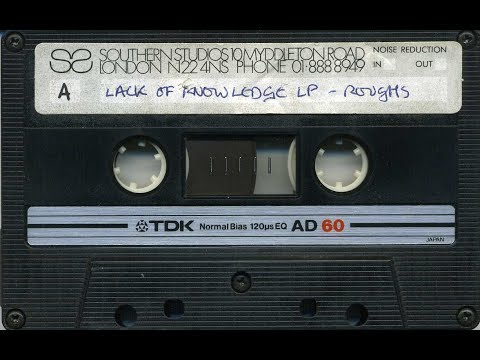 Lack Of Knowledge - Southern Studios - Rough Mixes - 1984