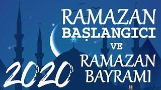 2020 RAMAZAN Başlangıcı Ne Zaman? Ramazan Bayramı Hangi Ayda Hangi Gün?