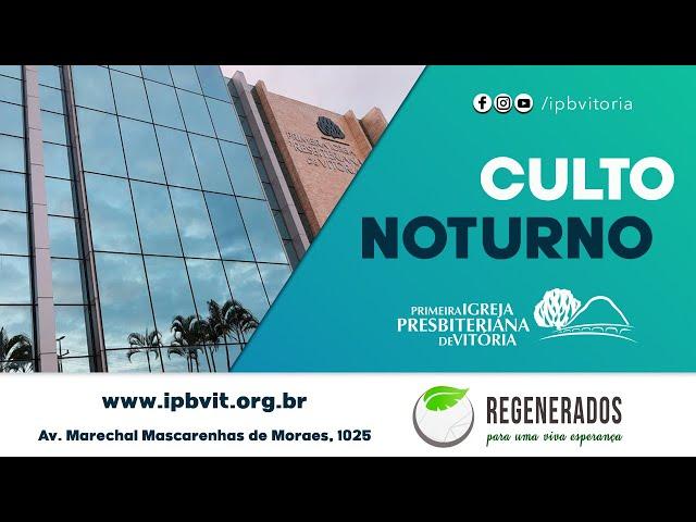 Culto Noturno- Rev. Jailto Lima - Atos 16.19-34