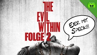 THE EVIL WITHIN # 2 - Allein im Wald «» Let