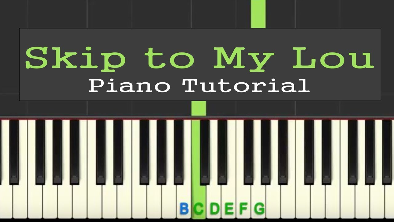 Skip To My Lou: easy piano tutorial with free sheet music