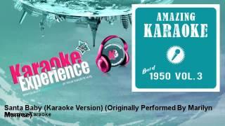 Amazing Karaoke - Santa Baby (Karaoke Version) - Originally Performed By Marilyn Monroe