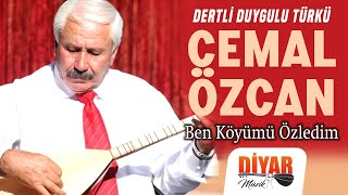 Cemal Özcan - Ben Köyümü Özledim (Audio)