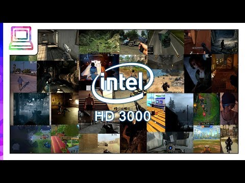 30+ Video Games Running On Intel HD 3000 (2020)