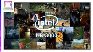 30+ Modern Video Games Running On Intel HD 3000 (2018)