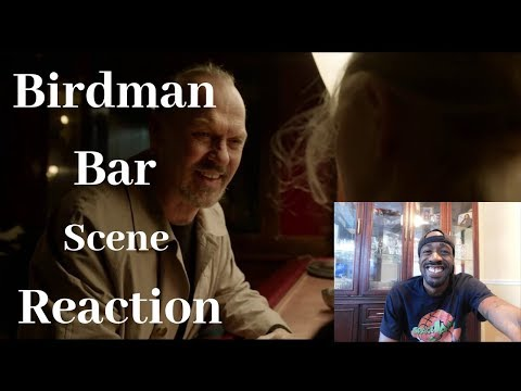 Birdman Bar Scene Reaction