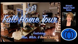 🍁2019 FALL HOME TOUR 🍁FEATURING BLUE, WHITE, & BURNT ORANGE🍁