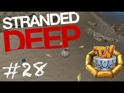 Stranded Deep - VOTED OFF OF THE ISLAND!!!! - Ep 28