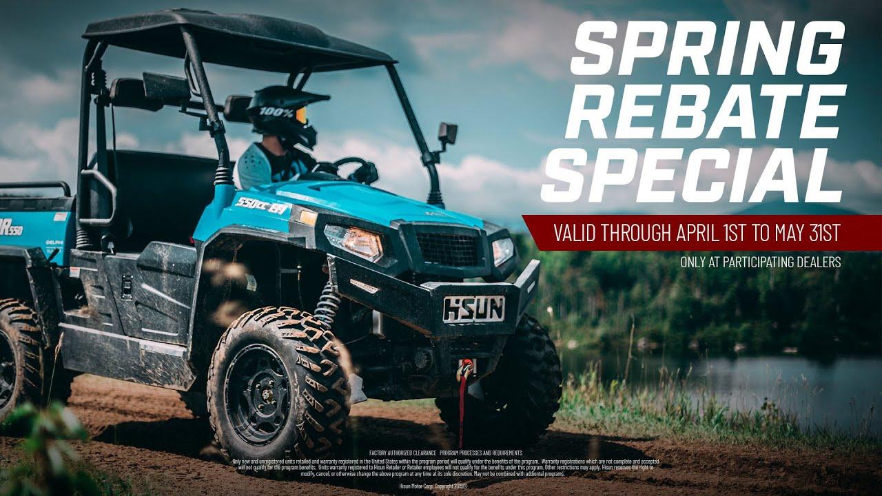 HISUN Motors Spring Rebate Special