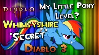 "My Little Diablo Pony Friendship is Magic - Whimsyshire Secret ""Cow"" Level"