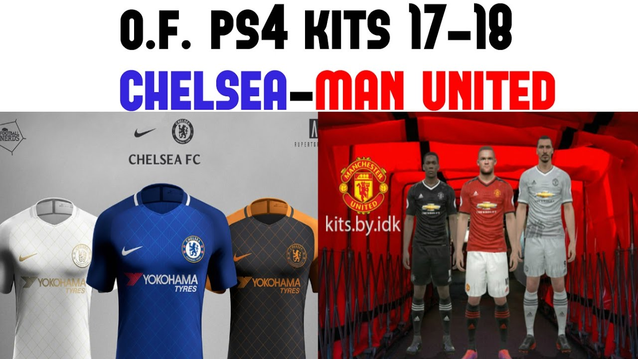 meet caa77 1b4e6 OPTION FILE PES2017 (CHELSEA E MAN UNITED KIT 17-18)