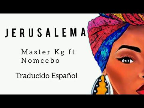 Jerusalema - Master Kg Traducida en Español