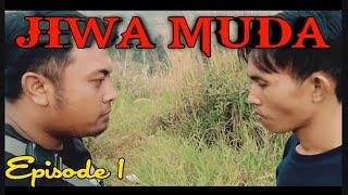 JIWA MUDA (EPISODE 1)