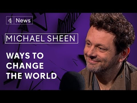 Michael Sheen on acting to activism, fighting poverty and playing Tony Blair
