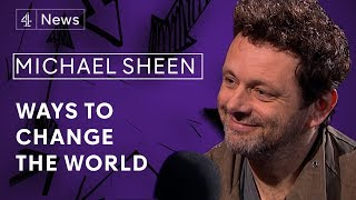 Michael Sheen on acting to activism,fighting poverty and playing Tony Blair