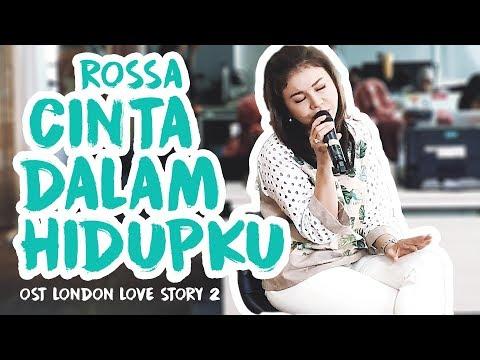 Rossa - Cinta Dalam Hidupku (ost. London Love Story 2) Live At Main Stage Detikcom