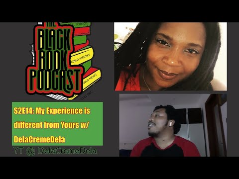 S2E14: My Experience is Different from Yours w/ DelaCremeDela