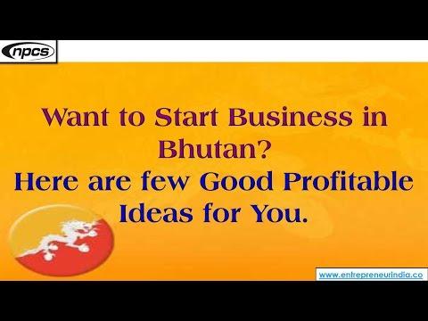 Bhutan, South Asia - Best Business Opportunities