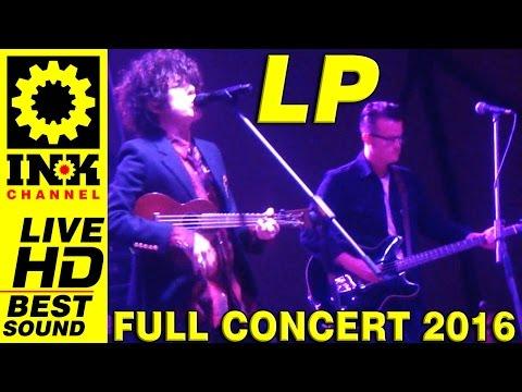 LP (Laura Pergolizzi) - Full Concert - Greece2016