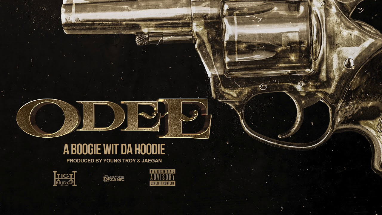 Download A Boogie Wit Da Hoodie - Odee (Prod. by Young Troy & Jaegen) [Official Audio]